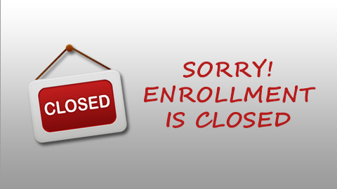 Open Enrollment Is Currently Closed